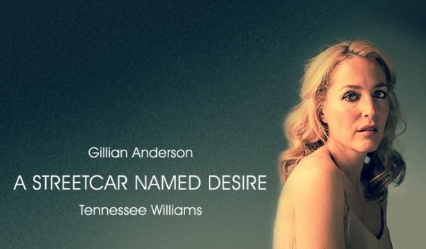 A Streetcar Named Desire - Gillian Anderson